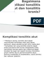Bagaimana Komplikasi Tonsilitis Akut Dan Tonsilitis Kronis