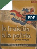 La Traición a la Patria y otros Ensayos de Manuel Domínguez