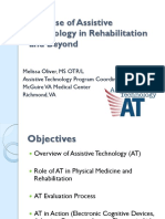 The Use of Assistive Technology in Rehabilitation and Beyond