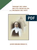 Mensaje de Una Carmelita Descalza al Mundo de Hoy