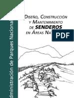 Diseño, construcción y mantenimiento de senderos en áreas Naturales