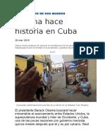 EL ENCUENTRO DE DOS MUNDOS  Obama hace historia en Cuba