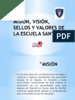 Misión, Visión, Sellos y Valores De