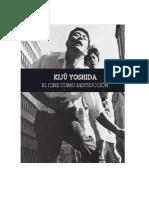 AAVV - Kiju Yoshida. El Cine Como Destrucción