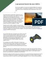 Prestations sociales qui peuvent fournir des jeux vidéo