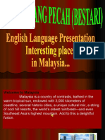 Interesting Places in Malaysia