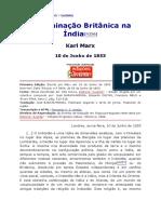 MARX, Karl. a Dominação Britânica Na Índia