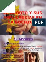 El Aborto y Sus Implicancias en La Sociedad