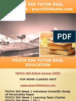 PSYCH 504 TUTOR Real Education - Psych504tutor.com