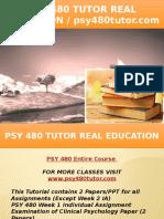 PSY 480 TUTOR Real Education - Psy480tutor.com