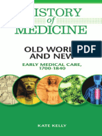 History of medicine . Old world and new.