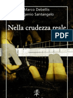 Nella Crudezza Reale - Eugenio Santangelo e Marco Debellis