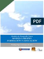 Modelo de Desarrollo Vasco. MODELO PROPIO, FORMACION Y EDUCACION