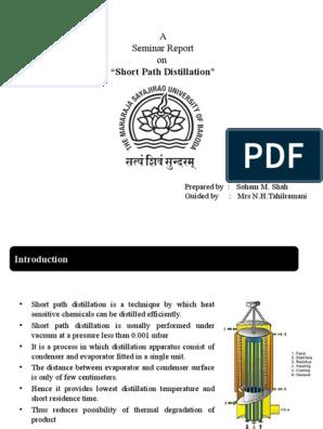 Short Path Distillation   Distillation   Petroleum