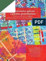 Geoinformatica Aplicada a Procesos Geoambienales_contextolocal Regioal Teledeteccion y Sig