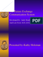 The Picture Exchange Communication System