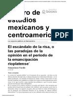El Escándalo de La Risa, o Las Paradojas de La Opinión en El Periodo de La Emancipación Rioplatense -Los Espacios Públicos en Iberoamérica