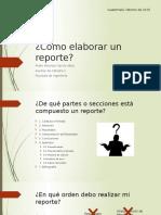 Cómo Elaborar Un Reporte.