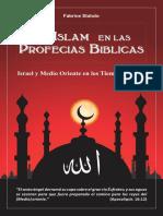 El Islam en Las Profecias Biblicas - Fabrice Statuto