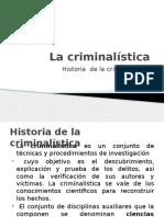 1.-Historia de La Criminalistica