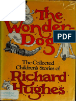 Hughes, Richard - The Wonder-Dog - The Collected Children's Stories