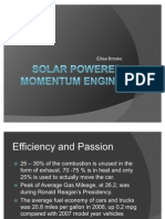 Solar Powered Momentum Engine