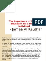 Jamea Al Kauthar - The Importance of Islamic Education for a Muslim Individual