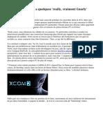 Firaxis dit XCOM 2 a quelques 'really, vraiment Gnarly' ennemis jeu fin