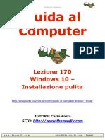 Guida al Computer - Lezione 170 - Windows 10 - Installazione pulita