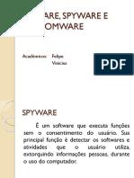 Adware, Spyware e Ransomware