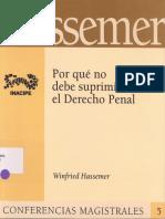 Hassemer Winfried - Por Que No Debe Suprimirse El Derecho Penal