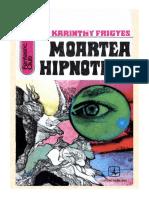 Frigyes, Karinthy - Moartea Hipnotica