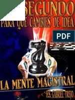 La Mente Magistral (Abrebocas)