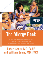 The Allergy Book - Solving Your Family's Nasal Allergies, Asthma, Food Sensitivities and Related Health and Behavioral Problems - 1st Edition (2015)