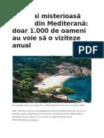 Cea Mai Misterioasă Insulă Din Mediterană Doar 1.000 de Oameni Au Voie Să o Viziteze Anual