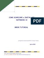 Tutorial_come scaricare e installare Notebook10_Aprile 2010