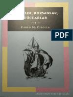 Carlo Cipolla - Fatihler, Korsanlar, Tüccarlar