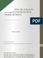 Gestión de Marca en Los Lugares Turísticos de La Ciudad de Ibarra