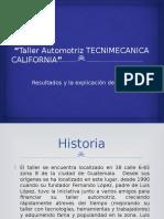 Taller Automotriz TECNIMECANICA CALIFORNIA PResentacion Conta 3