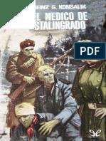 Konsalik, Heinz G. - El Medico de Stalingrado [28924] (r1.0)