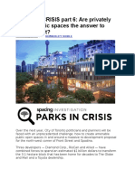 PARKS in CRISIS Part 6 - Are Privately Owned Public Spaces the Answer to Parks Deficit