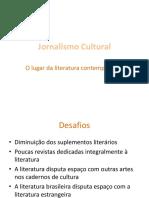 Aula 1 - O Lugar Da Literatura No Jornalismo Cultural (1)