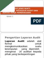 Kulian 3 Laporan Audit,Jenis Bukti Pendukung, Prosedur Audit