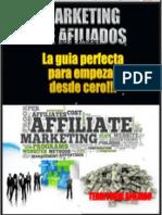 Marketing de Afiliados La Guia Perfecta Para Empezar Desde Cero