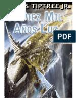 A Diez Mil Anos Luz - James Tiptree Jr
