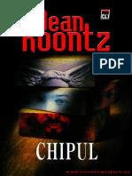 Dean Koontz - Chipul.pdf