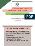 Kebijakan Perumahsakitan & Akreditasi RS - Dirjen Yankes