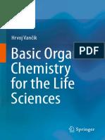 Hrvoj Vanؤچik (Auth.)-Basic Organic Chemistry for the Life Sciences-Springer International Publishing (2014)