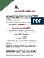 Promo Corp Plus 100 x 2 CDI a