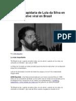 Una Frase Lapidaria de Lula Da Silva en 1988 Se Vuelve Viral en Brasil